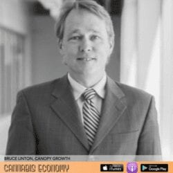 Ep.318: Bruce Linton, Canopy Growth